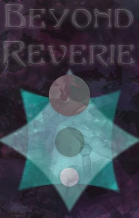 Beyond Reverie by AriaMars