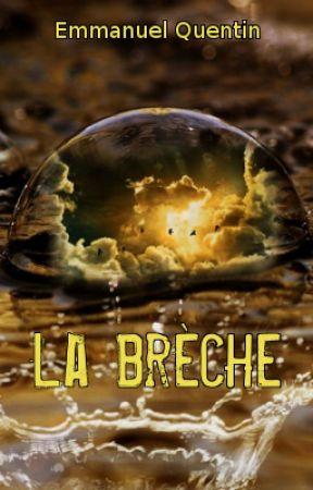 La Brèche by manuquentin