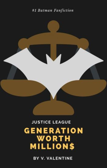 Justice League: Generation Worth Millions