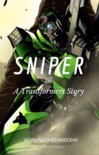 Sniper   Transformers fanfic by agirlinsomefandoms