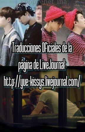 Traducciones Oficiales de Yue-Kissys en LiveJournal by JackyWg