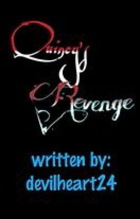 Quincy's Revenge by devilheart24
