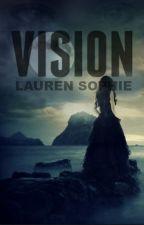 Vision by Lauren_Sophie_