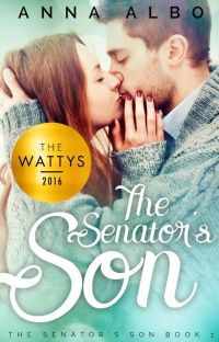 The Senator's Son (2016 Watty Award Winner) cover