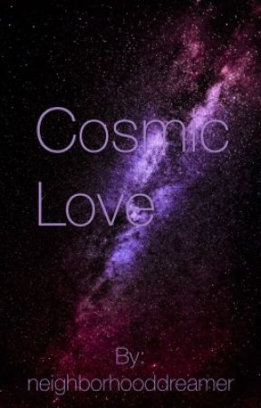 Cosmic Love by neighborhooddreamer
