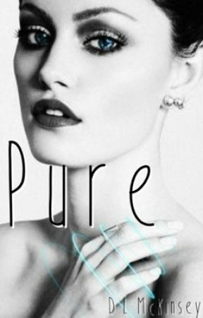 Pure (Complete) Sample   by 11LiveLaughLove26