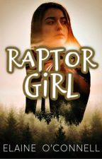 Raptor Girl || A Jurassic World Fan Fiction by OCElaine