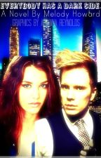 Everybody Has A Dark Side [Patrick Stump fanfic] by MelodyHoward