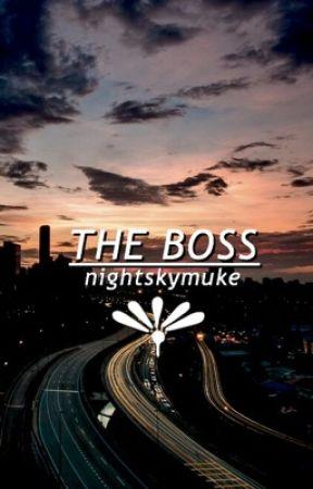 the boss ➟ muke ✓ by nightskymuke