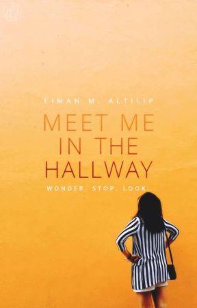 Meet Me in The Hallway   c.s by wohnderwall