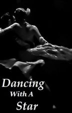 Dancing With A Star (Louis Tomlinson FanFiction) by Avalon099