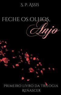 Feche os olhos, Anjo (livro 1) cover