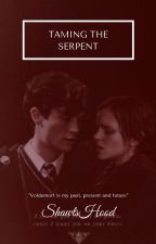 Taming The Serpent [Tom Riddle/Tomione] by ShawtsHood