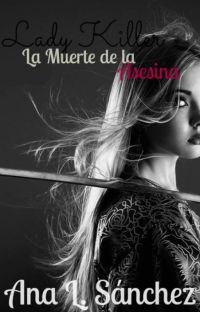 Lady Killer III- La Muerte de la Asesina. cover