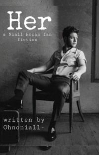 Her (Niall Horan Fanfiction) cover