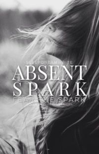 Absent Spark [UNDER CONSTRUCTION] cover