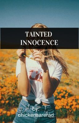 Tainted Innocence (girlxgirl) COMPLETED (Currently Editing)