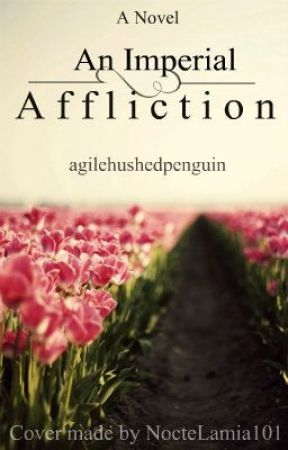 An Imperial Affliction by a---------------
