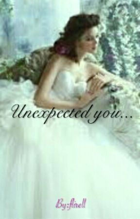 UNEXPECTED YOU (COMPLETED) by flirell