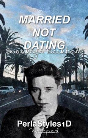 Married Not Dating (Brooklyn Beckham Fan Fiction) by dirtysmirkharry