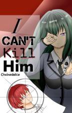 I Can't Kill Him [Akabane Karma] by ChxinedAlice