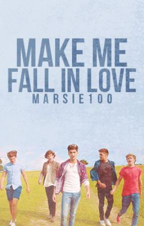 Make Me Fall In Love by marsie100