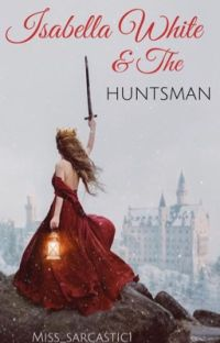 Isabella White and the Huntsman cover
