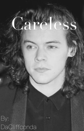 Careless|| H.S. by DaCliffconda