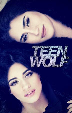 Teen Wolf ➳ Camren/You by MoistJauregui