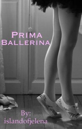 Prima Ballerina *Jelena Ballerina Series* (Part 1) by islandofjelena