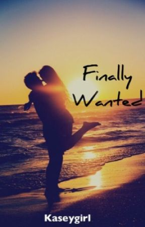 Finally Wanted by Kaseygirl