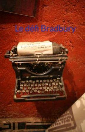 Le défi Bradbury by flashou