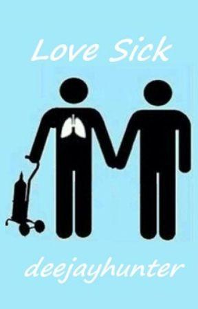 Love Sick [boyxboy] [Watty's2015] by deejayhunter