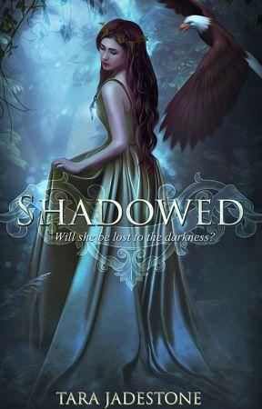 Shadowed by tarajadestone