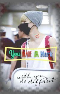 You Made a Mark (Mark) cover