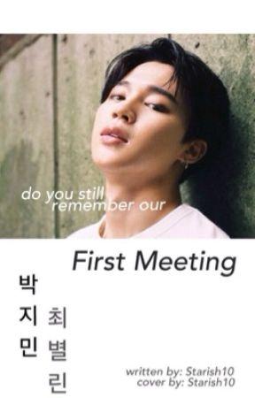 First Meeting {BTS JIMIN FANFIC} by Starish10