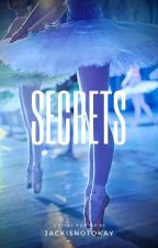 Secrets |Toby Cavanaugh| by Jackisnotokay