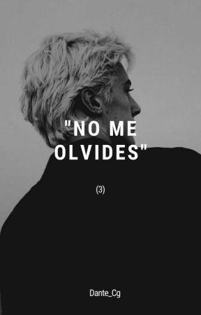 No Me Olvides- 3 (Draco Malfoy) by Dante_Cg