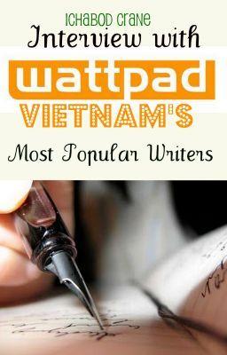 Phỏng vấn các tác giả Wattpad Việt Nam.
