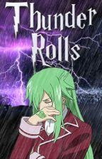 Thunder Rolls by WildRhov