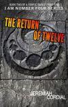 The Return of Twelve (A Lorien Legacies Fanfic) cover