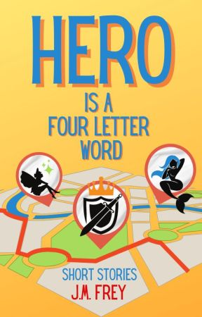 EXCERPT - Hero is a Four Letter Word by JmFrey