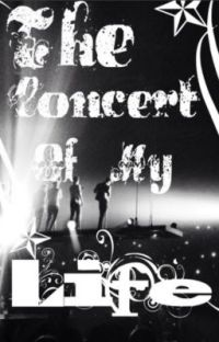 The Concert of my Life (Niall Horan fan fic) cover