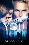 Twisting You (Complete) cover
