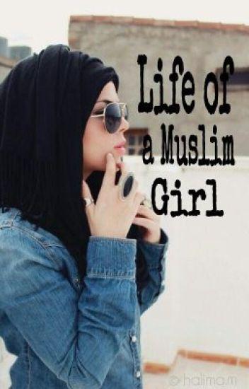 Life of a Muslim Girl