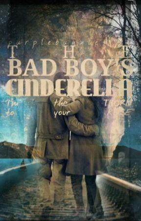 The Bad Boy's Cinderella by purplebunnies106