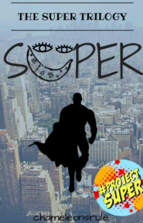 Super by chameleonsrule