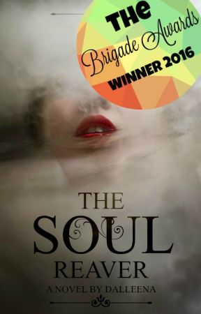 The Soul Reaver (Myre Series Book One) by Dalleena