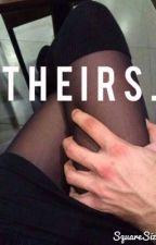 Theirs. by im_irrelephant_