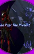 The Past The Present by SoundwaveWfC